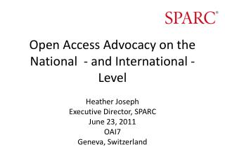 Open Access Advocacy on the National  - and International - Level
