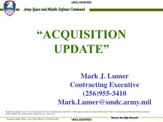 �ACQUISITION UPDATE�