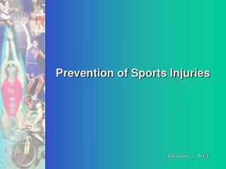 Prevention of Sports Injuries