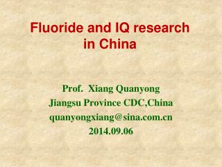 Fluoride and IQ research in China