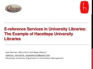 E-reference Services  i n University Libraries: The Example  o f  Hacettepe  University Libraries