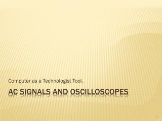 AC Signals and Oscilloscopes