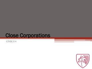 Close Corporations