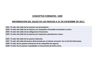 INFORMACION DEL SALDO DE LOS PASIVOS A 31 DE DICIEMBRE DE 2011.