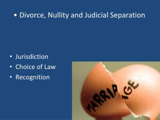 Divorce, Nullity and Judicial Separation