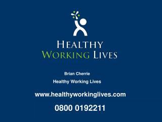 healthyworkinglives 0800 0192211