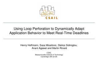 Using Loop Perforation to Dynamically Adapt Application Behavior to Meet Real-Time Deadlines