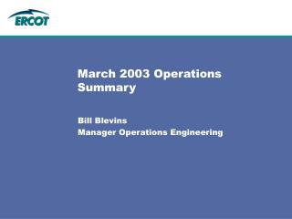 March 2003 Operations Summary