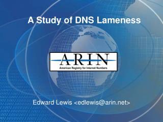 A Study of DNS Lameness