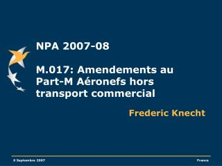 NPA 2007-08  M.017: Amendements au Part-M A ronefs hors transport commercial