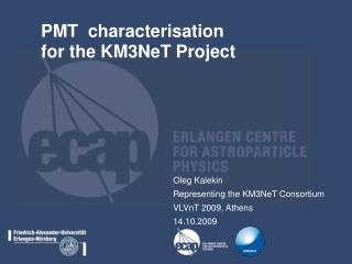 PMT  characterisation  for the KM3NeT Project