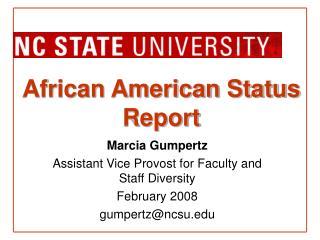 African American Status Report