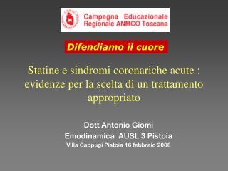 Statine e sindromi coronariche acute :  evidenze per la scelta di un trattamento appropriato