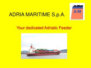 ADRIA MARITIME S.p.A.
