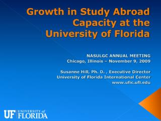 Growth in Study Abroad Capacity at the  University of Florida