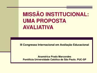 MISSÃO INSTITUCIONAL: UMA PROPOSTA AVALIATIVA
