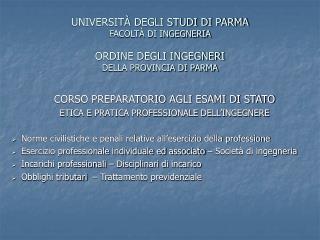 CORSO PREPARATORIO AGLI ESAMI DI STATO ETICA E PRATICA PROFESSIONALE DELL'INGEGNERE