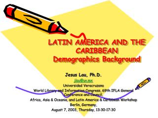 LATIN AMERICA AND THE CARIBBEAN  Demographics Background
