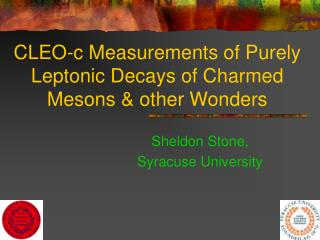 CLEO-c Measurements of Purely Leptonic Decays of Charmed Mesons & other Wonders