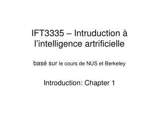 IFT3335 – Intruduction à l ' intelligence artrificielle basé sur  le cours de NUS et Berkeley