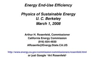Energy End-Use Efficiency Physics of Sustainable Energy U. C. Berkeley March 1, 2008