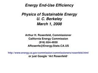 Energy End-Use Efficiency Physics of Sustainable Energy U. C. Berkeley March 1, 2008