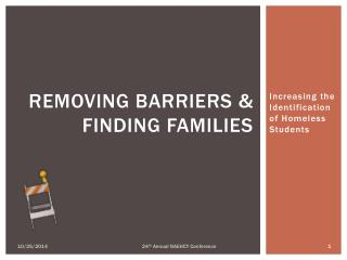 Removing Barriers & Finding Families