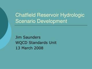 Chatfield Reservoir Hydrologic Scenario Development