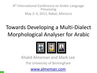 Towards Developing a Multi-Dialect  Morphological Analyser for Arabic