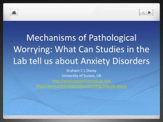 Mechanisms of Pathological Worrying: What Can Studies in the Lab tell us about Anxiety Disorders
