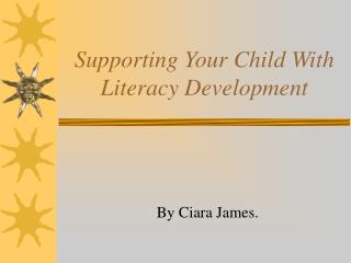 Supporting Your Child With Literacy Development