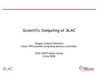 Scientific Computing at SLAC