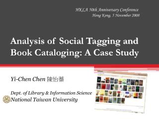 Analysis of Social Tagging and Book Cataloging: A Case Study