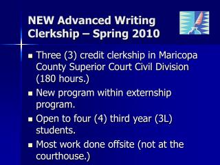 NEW Advanced Writing  Clerkship – Spring 2010