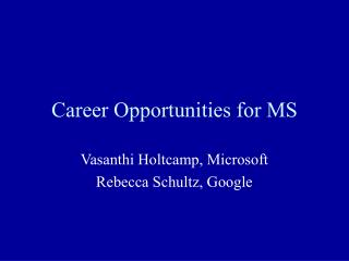Career Opportunities for MS