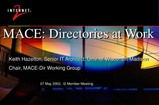 MACE: Directories at Work