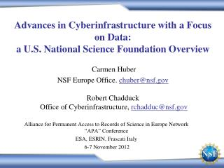 Advances in Cyberinfrastructure with a Focus on Data: a U.S. National Science Foundation Overview