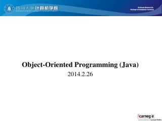 Object-Oriented Programming (Java) 2014.2.26