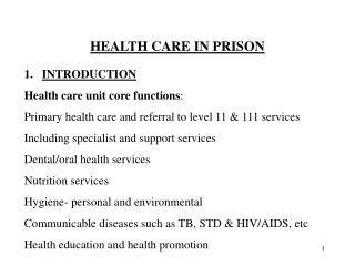 HEALTH CARE IN PRISON