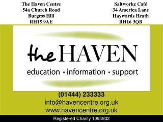 The Haven Centre 54a Church Road Burgess Hill RH15 9AE
