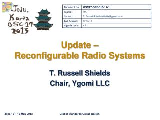 Update –  Reconfigurable Radio Systems