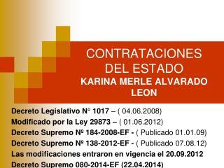 CONTRATACIONES DEL ESTADO KARINA MERLE ALVARADO LEON
