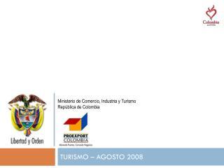 TURISMO – AGOSTO 2008