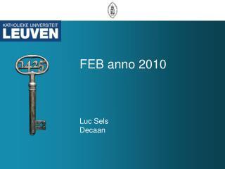 FEB anno 2010 Luc Sels Decaan