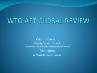 WTO AFT GLOBAL REVIEW