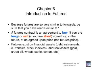 Chapter 6 Introduction to Futures