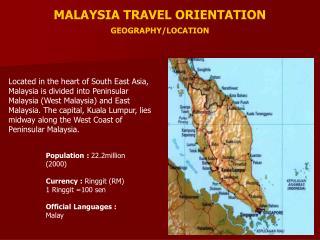MALAYSIA TRAVEL ORIENTATION