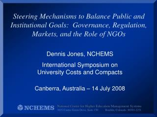 Dennis Jones, NCHEMS International Symposium on  University Costs and Compacts