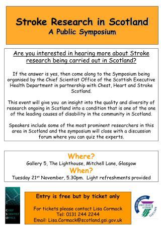 Stroke Research in Scotland A Public Symposium