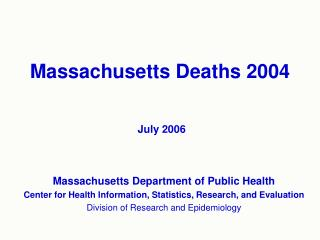 Massachusetts Deaths 2004